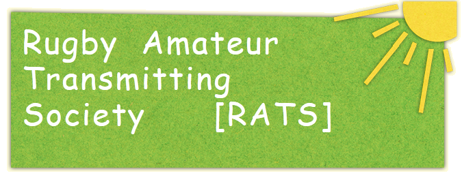 Rugby Amateur Transmitting Society [RATS]